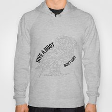 GIVE A HOOT, DON'T LOOT! Hoody