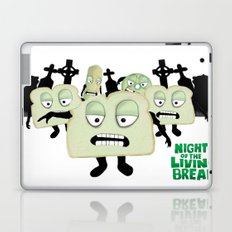 Night of the living Bread Laptop & iPad Skin