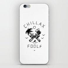Chillax Fools iPhone & iPod Skin