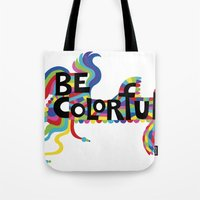 Be Colorful Tote Bag