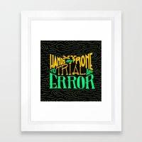 Trial and Error Framed Art Print