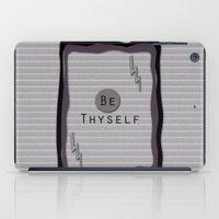 Be Thyself iPad Case