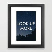 Look Up More Framed Art Print