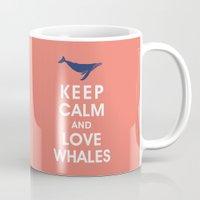 Keep Calm and Love Whales Mug