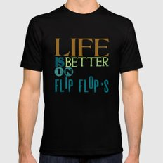 LIFE IS BETTER IN FLIP FLOPS SMALL Black Mens Fitted Tee