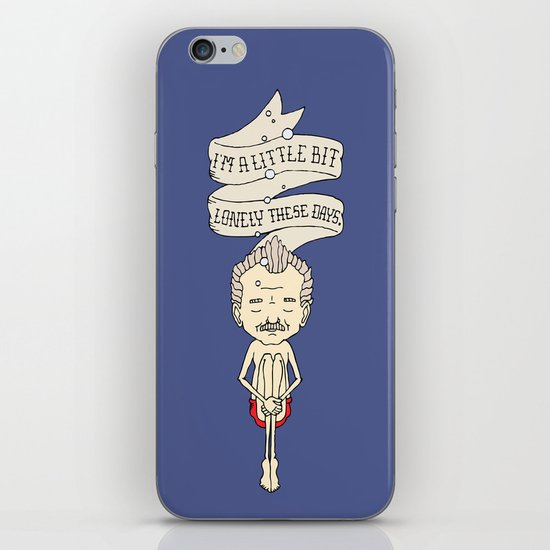 """""""I'm A Little Bit Lonely These Days."""" - Blume iPhone & iPod Skin"""