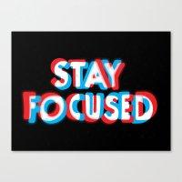 Stay Focused Canvas Print