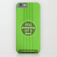 Stop pretending art is hard (green) iPhone 6 Slim Case