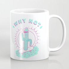 Why not right? Mug