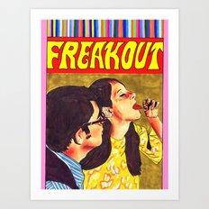 Freakout Art Print