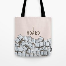 I Hoard Books Tote Bag