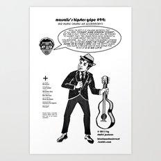 Hipster Gripe #94 Art Print