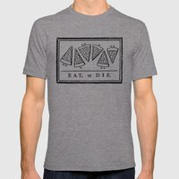 Eat, Or Die Mens Fitted Tee Tri-Grey SMALL