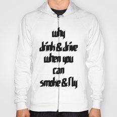 Smoke & Fly Hoody