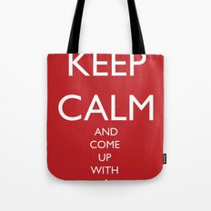 Maybe, Don't Keep Calm Tote Bag