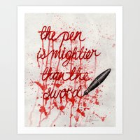 The Pen is Mightier Than the Sword Art Print