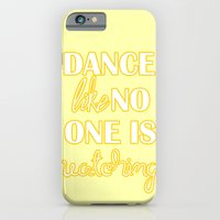 Dance Like No One is Watching iPhone 6 Slim Case