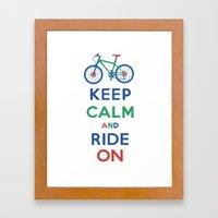Keep Calm And Ride On Framed Art Print
