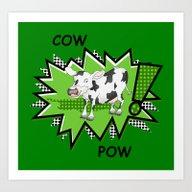 Cow Pow Art Print