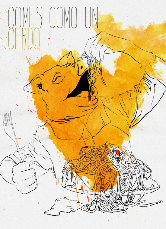 Comes como un cerdo (you eat like a pig) Art Print