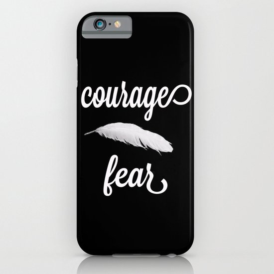 Courage > Fear iPhone & iPod Case
