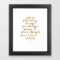 Extraordinary things Framed Art Print