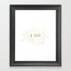 'I Do' Declare My Love For You Framed Art Print