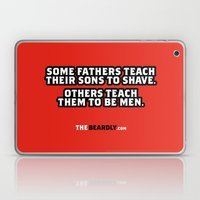 SOME FATHERS TEACH THEIR SONS TO SHAVE. OTHERS TEACH THEM TO BE MEN. Laptop & iPad Skin