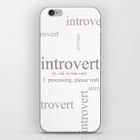 Introvert iPhone & iPod Skin