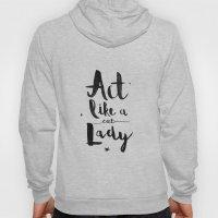 Act Like A Cat Lady Hoody