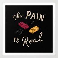 Real Pain Art Print