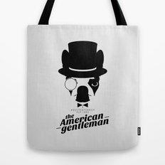Boston Terrier: The American Gentleman. Tote Bag