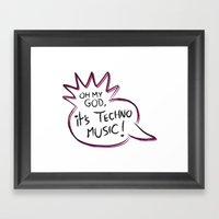 It's Techno Music! Framed Art Print