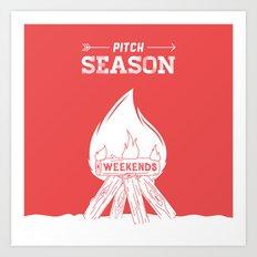 Pitch Season (Burning weekends) Art Print