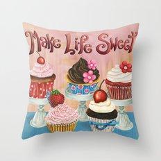 Make Life Sweet Throw Pillow