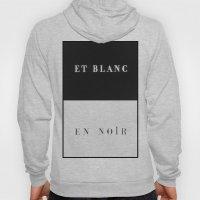 Et Blanc En Noir Hoody