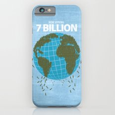 Now Serving 7 Billion Slim Case iPhone 6s