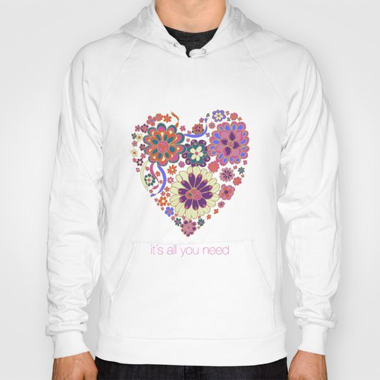 LOVE it´s all you need Hoody