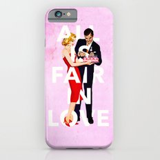 All Is Fair In Love iPhone 6 Slim Case