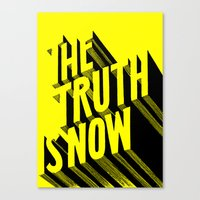 The Truth Is Now Canvas Print