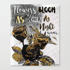 Flowers Bloom As Black As Night Canvas Print