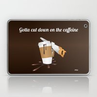 Gotta cut down on the caffeine Laptop & iPad Skin