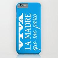 Viva Mi Madre! iPhone 6 Slim Case
