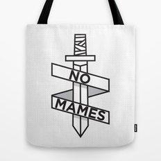NO MAMES Tote Bag