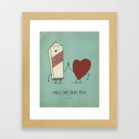 Only Love Beats Milk Framed Art Print