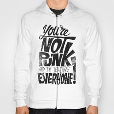 Not Punk Hoody