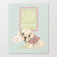 Stop Abandonments! Canvas Print