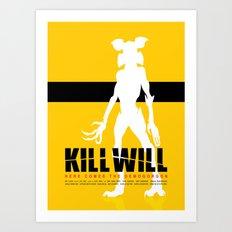 Kill Will Art Print