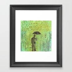 Can't rain all the time Framed Art Print