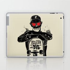 SKATE OR DIE Laptop & iPad Skin